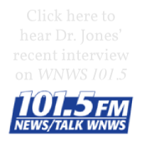 Click here to hear Dr. Jones' recent interview on WNWS 101.5 FM.