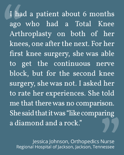 Nurse testimonial about continuous nerve blocks for patients. -- CPNB Consulting